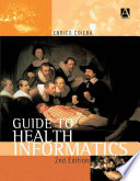 Guide to Health Informatics  2Ed