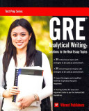 GRE Analytical Writing: Solutions to the Real Essay Topics