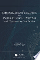 Reinforcement Learning For Cyber Physical Systems