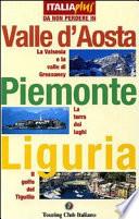 Valle d Aosta  Piemonte  Liguria
