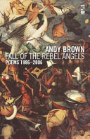 Fall of the Rebel Angels The Best Of Andy Brown S Poems From The