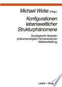 Konfigurationen Lebensweltlicher Strukturphänomene