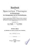 Handbuch der speciellen Therapie innerer Krankheiten: Bd. Erkrankungen der Atmungsorgane und der Kreislaufsorgane
