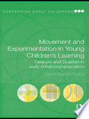 Movement and Experimentation in Young Children s Learning