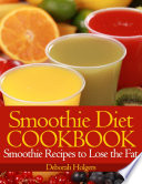 Smoothie Diet Cookbook