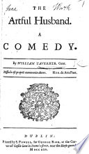 The Artful Husband  a comedy in five acts and in prose     The second edition