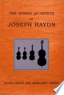 The String Quartets Of Joseph Haydn