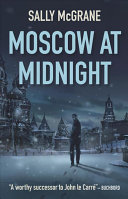 Moscow At Midnight : moscow and investigate the death...