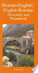 Bosnian English English Bosnian Dictionary and Phrasebook