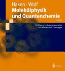 Molekülphysik und Quantenchemie