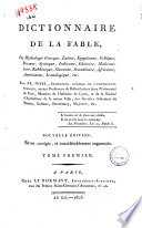 Dictionnaire de la fable  ou mythologie grecque  latine  egyptienne  celtique     Tome premier    second par Fr  Noel