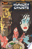 Anthony Bourdain's Hungry Ghosts #1
