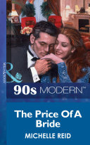 The Price Of A Bride  Mills   Boon Vintage 90s Modern  2012 Ebook Michelle Reid