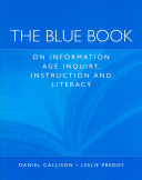 The Blue Book on Information Age Inquiry  Instruction and Literacy