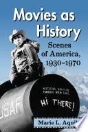 Movies as History