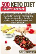 500 Keto Diet Holiday Cookbook