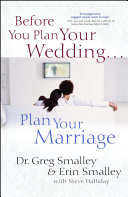 Before You Plan Your Wedding   Plan Your Marriage Greg And Erin Smalley Open