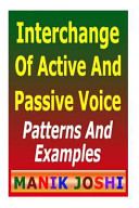 Interchange of Active and Passive Voice: Patterns and Examples
