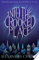 Into the Crooked Place Book PDF