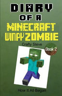 Diary of a Minecraft Wimpy Zombie Book 2