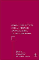 Global Migration  Social Change  and Cultural Transformation