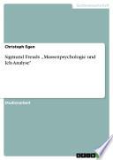 Sigmund Freuds Massenpsychologie Und Ich Analyse