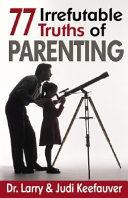 download ebook 77 irrefutable truths of parenting pdf epub