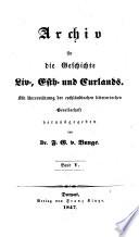 Archiv für die Geschichte Liv-, Est- und Curlands