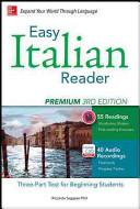 Easy Italian Reader  Premium 2nd Edition