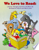 We Love to Read: Literacy Through Literature & Music