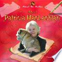Meet Patricia MacLachlan