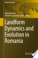 Landform Dynamics and Evolution in Romania