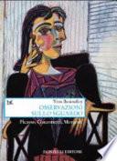 Osservazioni sullo sguardo  Picasso  Giacometti  Morandi