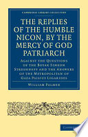 The Replies of the Humble Nicon  by the Mercy of God Patriarch  Against the Questions of the Boyar Simeon Streshneff