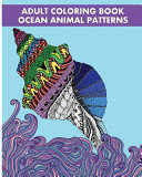 Adult Coloring Book Ocean Animal Patterns
