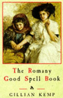 The Romany Good Spell Book
