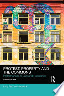 Protest  Property and the Commons