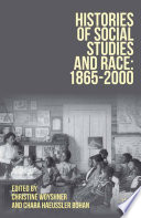 Histories of Social Studies and Race: 1865–2000 Of Inquiry Into Race And Social Studies