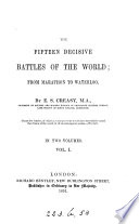 The Fifteen Decisive Battles of the World; from Marathon to Waterloo