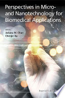 Perspectives in Micro  and Nanotechnology for Biomedical Applications