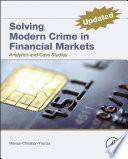 Solving Modern Crime in Financial Markets