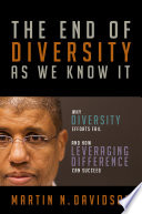 The End of Diversity As We Know It