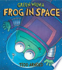 Green Wilma, Frog in Space