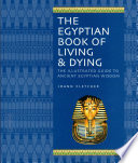 The Egyptian Book of Living   Dying