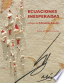 Ecuaciones inesperadas  Collages de Edmundo Aquino