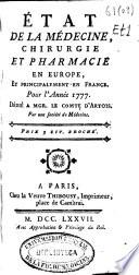 illustration État de la médecine, chirurgie et pharmacie en Europe, et principalement en France pour l'année 1777, dédié a Mgr. le comte D'Artois par une Société de Médecins