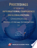 PROCEEDINGS OF THE SECOND INTERNATIONAL CONFERENCE ON GLOBALIZATION  CHALLENGES FOR TRANSLATORS AND INTERPRETERS