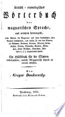 Kritisch etymologisches W  rterbuch der magyarischen Sprache  etc   Magyaricae linguae lexicon critico etymologicum  etc