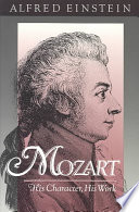Mozart His Character His Work