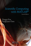 Scientific Computing with MATLAB, Second Edition